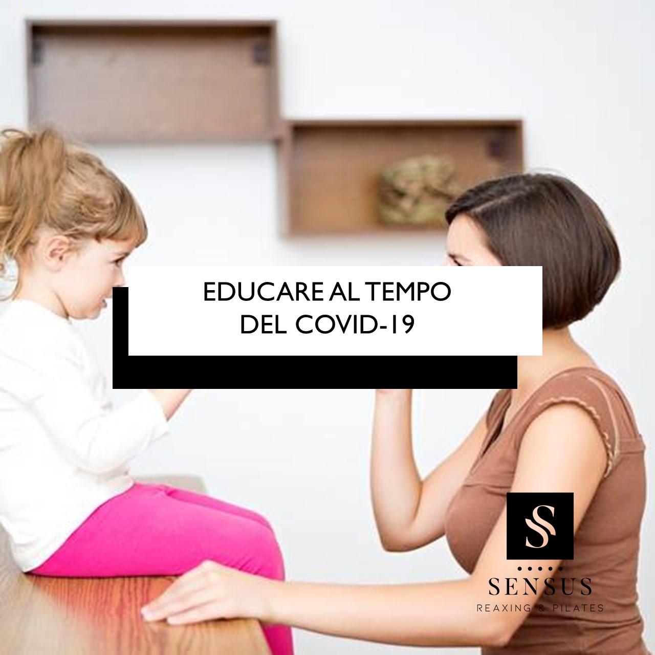 Educare Al Tempo Del Covid-19