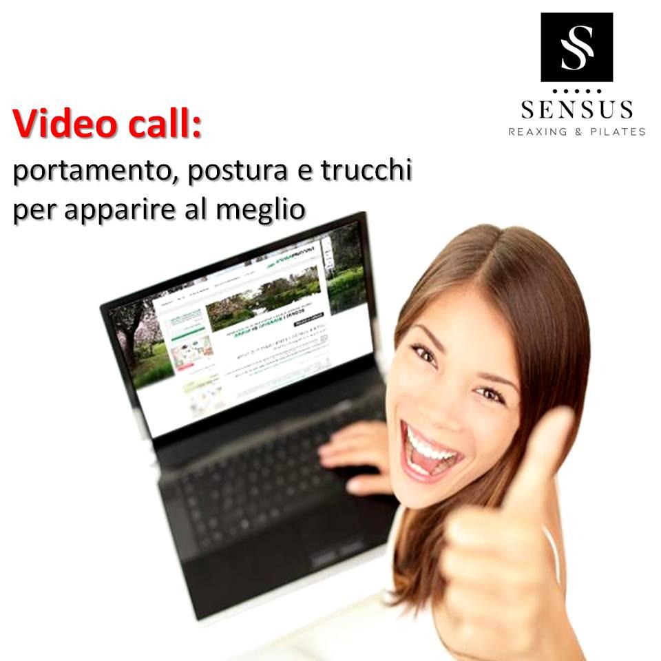 Video Call: Portamento, Postura Trucchi