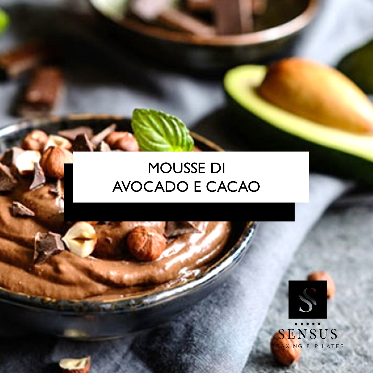 MOUSSE DI AVOCADO E CACAO