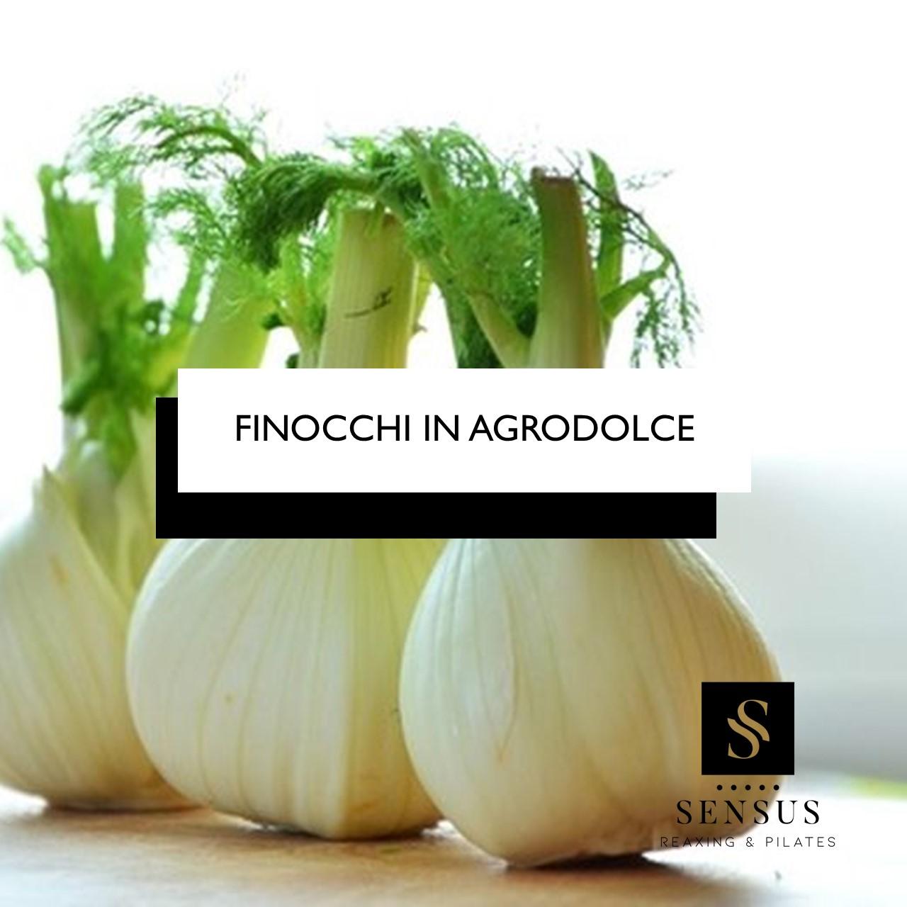 FINOCCHI IN AGRODOLCE