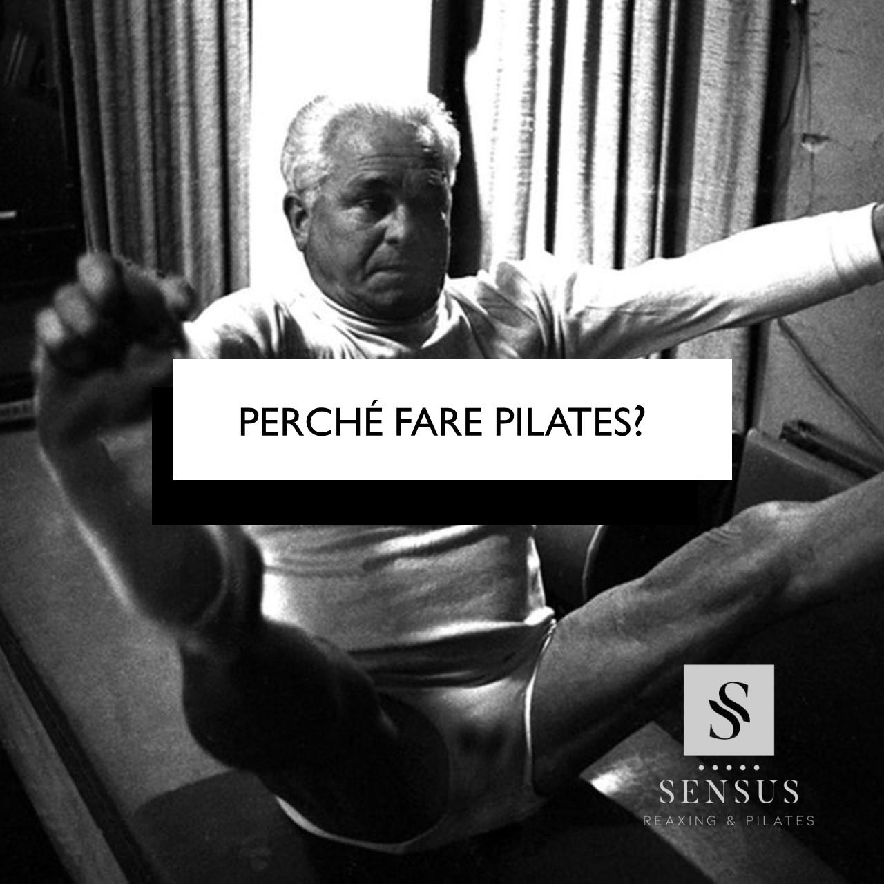 Perché Fare Pilates?